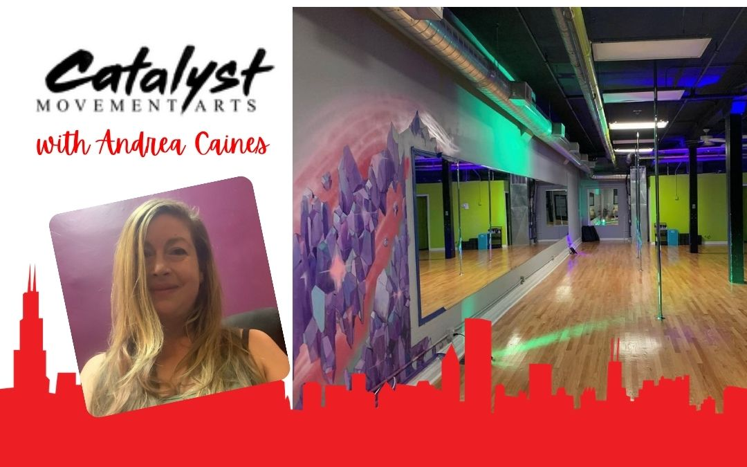 Catalyst Movement Arts with Andrea Caines